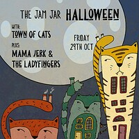 The Jam Jar Halloween w/ Town of Cats + Mama Jerk at Jam Jar in Bristol