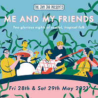 The Jam Jar Presents: Me and My Friends at Jam Jar in Bristol