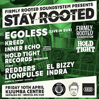 STAY ROOTED #1: Egoless (Live in Dub), Kreed & Mor at Kuumba Centre in Bristol