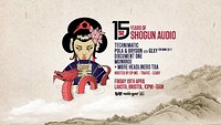 15 years of Shogun Audio: Bristol at Lakota in Bristol