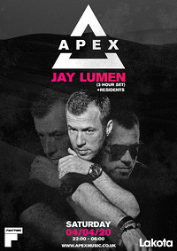 Apex presents Jay Lumen  at Lakota in Bristol