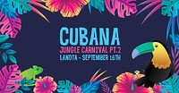 Cubana Jungle Carnival Part 2 at Lakota in Bristol
