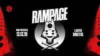 Rampage UK Tour Bristol at Lakota in Bristol