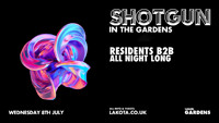 Shotgun Sessions in the Gardens (Liquid DnB) at Lakota in Bristol
