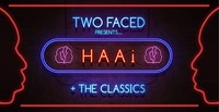 Two Faced presents: HAAI at Lakota in Bristol