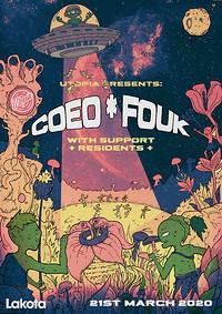 Utopia Presents: Coeo & Fouk at Lakota in Bristol