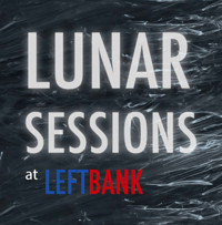 LUNAR Sessions | Bristol Launch at LEFTBANK in Bristol