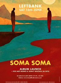 SOMA SOMA Album Launch at LEFTBANK in Bristol