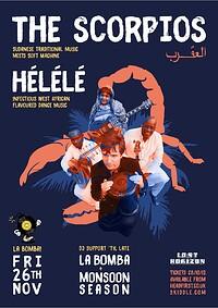La Bomba present The Scorpios plus Helele at Lost Horizon in Bristol