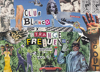 Lock Yard x Club Blanco x Strange Frequency at Motion in Bristol