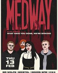 Medway+ WHYDWS at Mr Wolfs in Bristol