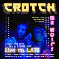 PHATBristol presents: CROTCH at Mr Wolfs in Bristol