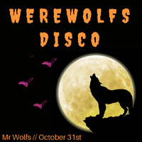 Werewolf Disco: Halloween at Mr Wolfs at Mr Wolfs in Bristol