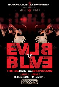 Evil B vs B Live – The Big Bristol Showdown at O2 Academy in Bristol