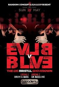 Evil B vs B Live – The Big Bristol Showdown at O2 Academy in Bristol
