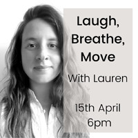 Laugh, Breathe, Move with Lauren at Online in Bristol