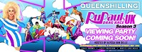 Rupauls drag race UK viewing party! Episode 2 at Queenshilling bristol in Bristol