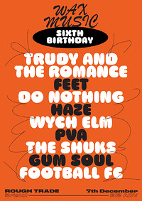 Wax Music Sixth Birthday at Rough Trade Bristol in Bristol