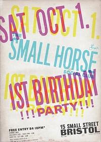 The Small Horse Social Club's 1st Birthd at Small Horse Inn in Bristol