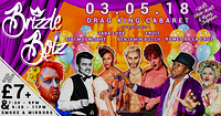 EARLY SHOW - Brizzle Boiz - Drag King Cabaret! at Smoke and Mirrors in Bristol