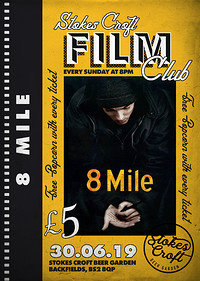 SCFC Presents: 8 Mile (2002) at Stokes Croft Beer Garden in Bristol