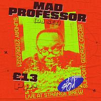 Set It Out: Mad Professor! at Strange Brew in Bristol