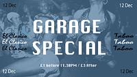 El Clasico: 002 (Garage Special) at Taboo in Bristol