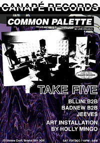 CANAPÉ x Common Palette at Take Five Cafe in Bristol