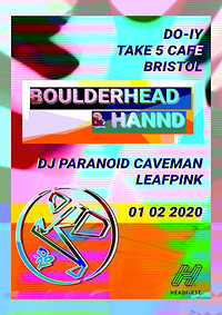 Do-IY Presents: Boulderhead & Hannd at Take Five Cafe in Bristol