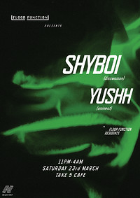 Floor Function: SHYBOI and Yushh at Take Five Cafe in Bristol