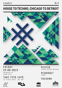 Sanākt / House to Techno, Chicago to Detroit / No3 at Take Five Cafe in Bristol