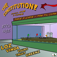 The Constitution: The 'Pre'-Quel at Take Five Cafe in Bristol