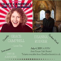 Grace Campbell, Deanna Rodger + Support at The arts house cafe in Bristol