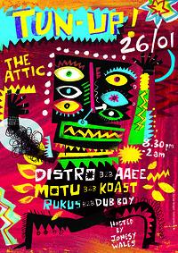 TUN UP! Ft. Distro / AAEE / Motu / Koast at The Attic Bar in Bristol