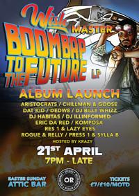 Wish Master's Boombap To The Future  Album launch at The Attic Bar in Bristol