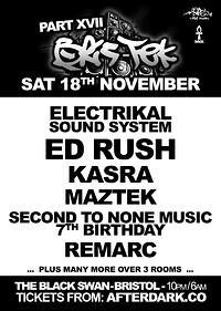 Bris-Tek 17 ft Electrikal Sound System, Ed Rush ++ at The Black Swan in Bristol