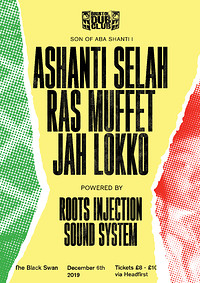 Bristol Dub Club w/ Ashanti Selah • Muffet • Lokko at The Black Swan in Bristol