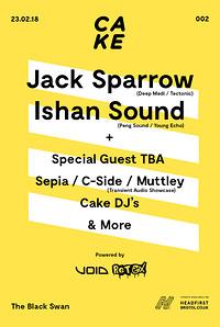 CAKE / 002: Jack Sparrow, Ishan Sound & More at The Black Swan in Bristol