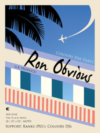 Colours Day Party w/ Ron Obvious, Ranks (PLU) at The Black Swan in Bristol