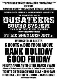 Dubateers Sound System - Bank Holiday Friday  at The Black Swan in Bristol
