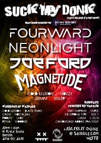 Suck My Donk - Fourward, Neonlight, Joe Ford +More at The Black Swan in Bristol