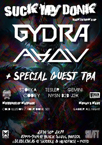 Suck My Donk Presents - Gydra, Akov, Special Guest at The Black Swan in Bristol