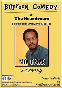 Buffoon Comedy, headliner Mo Omar  at The Boardroom Bristol in Bristol