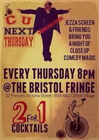 C U Next Thursday Magic at The Bristol Fringe in Bristol
