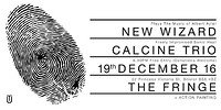 New Wizard // Calcine Trio at The Bristol Fringe in Bristol