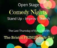 Open Stage  at The Bristol Fringe in Bristol