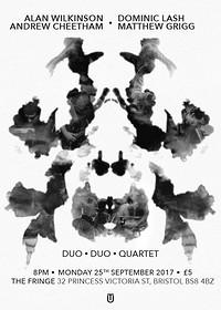 Wilkinson/Cheetham • Lash/Grigg • Duo•Duo•Quartet  at The Bristol Fringe in Bristol