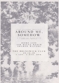 Around Me, Somehow at The Brunswick Club in Bristol