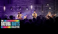 The Datura Roots Collective at The Canteen in Bristol