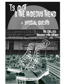 T.S. IDIOT & The Hideous Trend / Human Head / TBA at The Chelsea Inn in Bristol